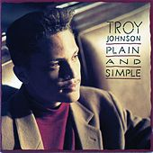Play & Download Plain And Simple by Troy Johnson | Napster