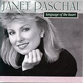 Play & Download Language Of The Heart by Janet Paschal | Napster