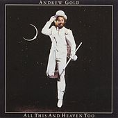 Play & Download All This And Heaven Too by Andrew Gold | Napster