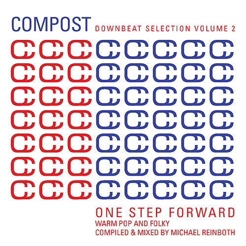 Play & Download Compost Downbeat Selection Vol. 2 - One Step Forward - Warm Pop And Folky - compiled and mixed by Mi by Various Artists | Napster