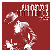 Flamenco's Cantaores Vol. 1 by Various Artists