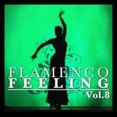 Flamenco Feeling Vol. 8 by Various Artists