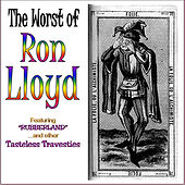Worst of Ron Lloyd by Ron Lloyd