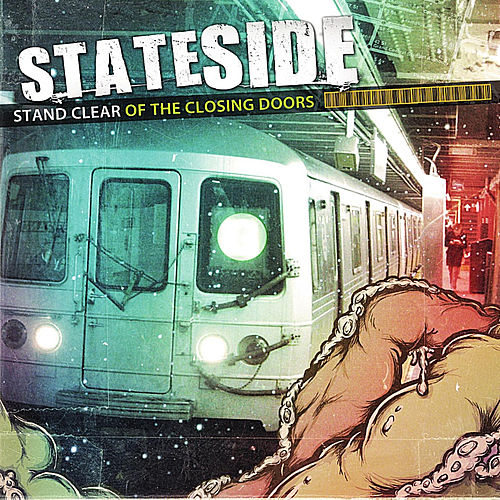 Play & Download Stand Clear of the Closing Doors by Stateside   Napster