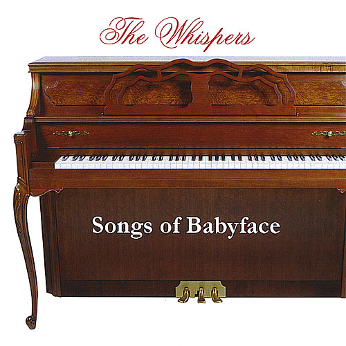 Play & Download Songs of Babyface by The Whispers | Napster
