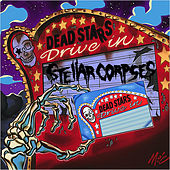 Dead Stars Drive-In by Stellar Corpses