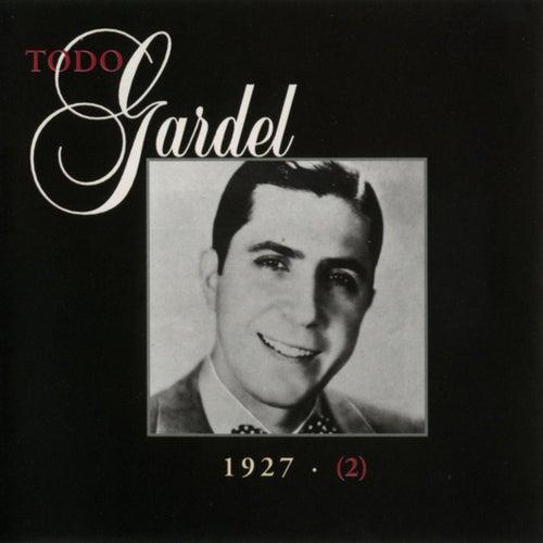 La Historia Completa De Carlos Gardel - Volumen 2 by Carlos Gardel