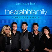 Play & Download Together Again by The Crabb Family | Napster
