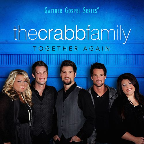 Together Again by The Crabb Family