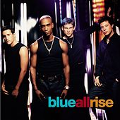 Play & Download All Rise by Blue | Napster