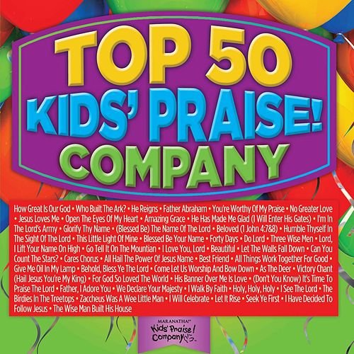 Play & Download Top 50 Kids' Praise! Company by Various Artists | Napster