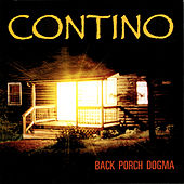Back Porch Dogma by Contino