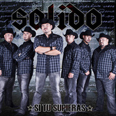 Play & Download Si Tu Supieras by Solido | Napster
