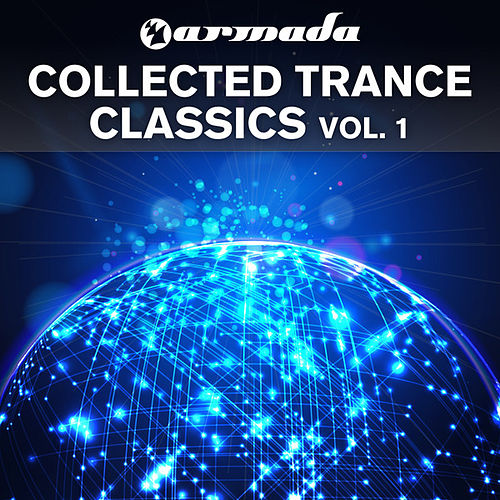 Armada Collected Trance Classics, Vol. 1 by Various Artists