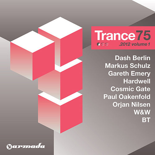 Play & Download Trance 75 - 2012, Vol. 1 by Various Artists | Napster