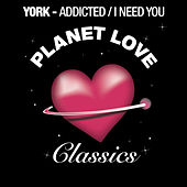 Play & Download Addicted / I Need You by York | Napster