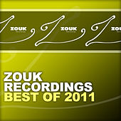 Play & Download ZOUK Recordings - Best Of 2011 by Various Artists | Napster