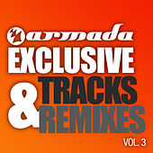 Armada Exclusive Tracks & Remixes, Vol. 3 by Various Artists