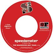 Play & Download The Shakedown (Say Yeah) by Speedometer | Napster