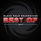 Play & Download Black Hole Recordings Best of 2011 by Various Artists | Napster