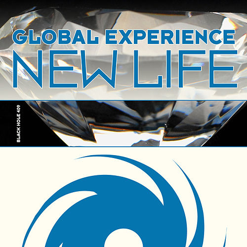 Play & Download New Life by Global Experience | Napster