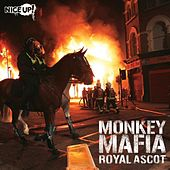 Play & Download Royal Ascot by Monkey Mafia | Napster