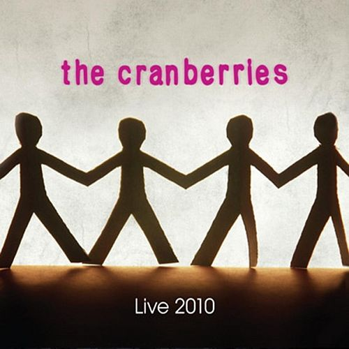 Play & Download Live 2010 - Zenith Paris, 22.03.10 by The Cranberries | Napster