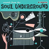 Play & Download Sounds From The Soul Underground by Various Artists | Napster