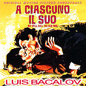 Play & Download A ciascuno il suo by Luis Bacalov | Napster
