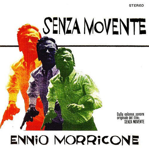 Play & Download Senza movente by Ennio Morricone | Napster