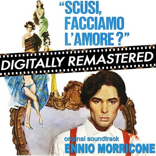 Play & Download Scusi facciamo l'amore by Ennio Morricone | Napster