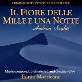 Play & Download Il fiore delle mille e una notte by Ennio Morricone | Napster