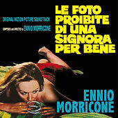 Le foto proibite di una signora per bene by Ennio Morricone