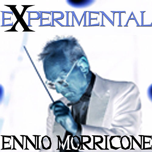 Play & Download Experimental by Ennio Morricone | Napster