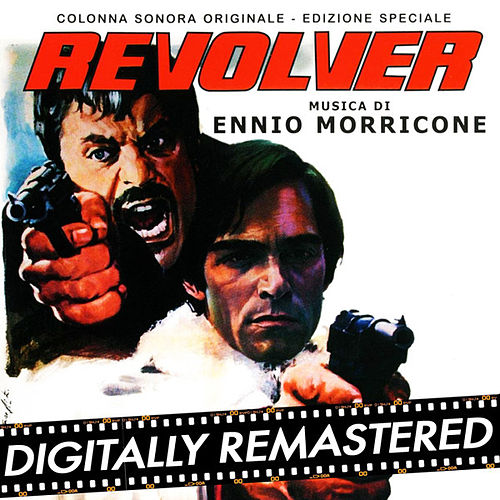 Revolver by Ennio Morricone