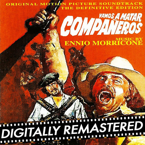 Play & Download Vamos a matar companeros by Ennio Morricone | Napster