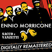 Play & Download Sacco e Vanzetti by Ennio Morricone | Napster