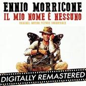 Il mio nome e nessuno by Ennio Morricone