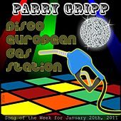 Play & Download Disco European Gas Station - Single by Parry Gripp | Napster