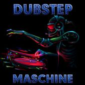 Dubstep Maschine by Dubstep