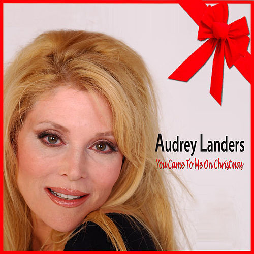 Play & Download You Came To Me On Christmas by Audrey Landers | Napster