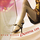 Play & Download Donna Lee by Ryan Kisor | Napster