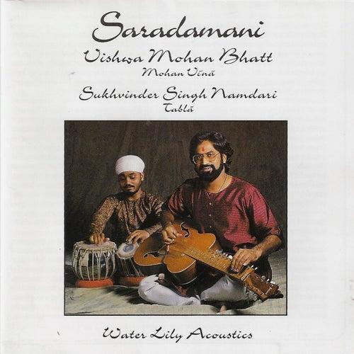 Play & Download Saradamani by Vishwa Mohan Bhatt | Napster