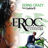 Play & Download Going Crazy by E-Roc | Napster