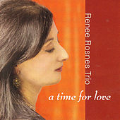 Play & Download A Time For Love by Renee Rosnes | Napster
