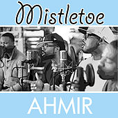 Mistletoe by Ahmir