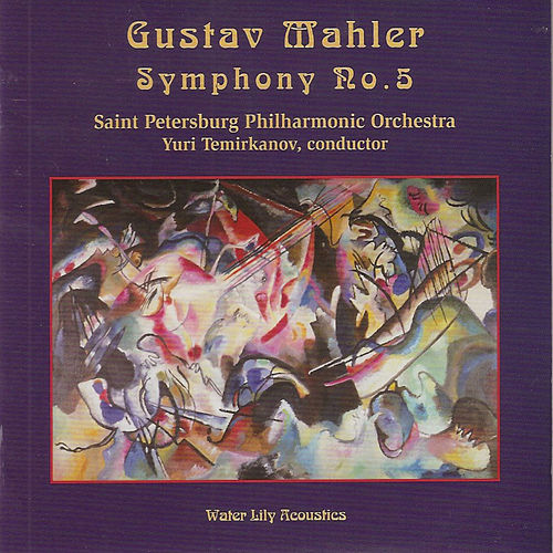 Play & Download Gustav Mahler: Symphony No. 5 by St. Petersburg Philharmonic Orchestra | Napster