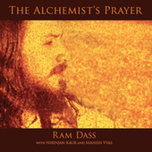 Play & Download The Alchemist's Prayer by Ram Dass | Napster