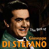 Play & Download The Best Of Giuseppe Di Stefano by Giuseppe Di Stefano | Napster