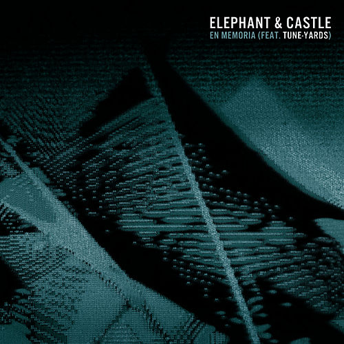 En Memoria (feat. Tune-Yards) by Elephant And Castle